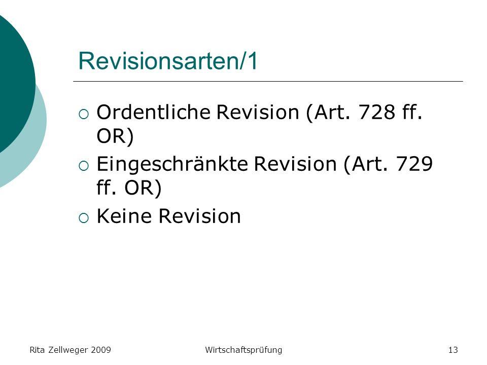 Rita Zellweger 2009Wirtschaftsprüfung13 Revisionsarten/1 Ordentliche Revision (Art.