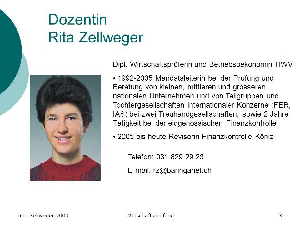 Rita Zellweger 2009Wirtschaftsprüfung3 Dozentin Rita Zellweger Dipl.