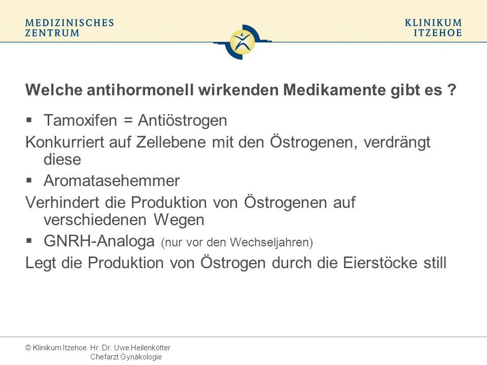 © Klinikum Itzehoe Welche antihormonell wirkenden Medikamente gibt es .