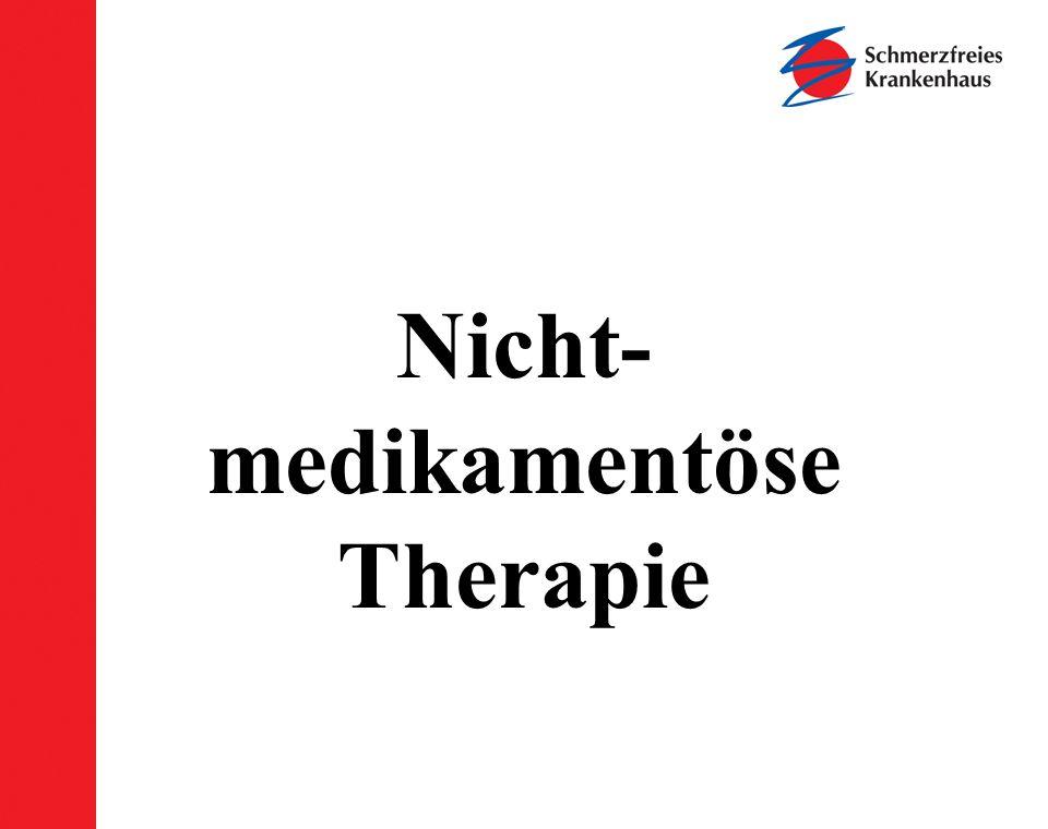 Nicht- medikamentöse Therapie