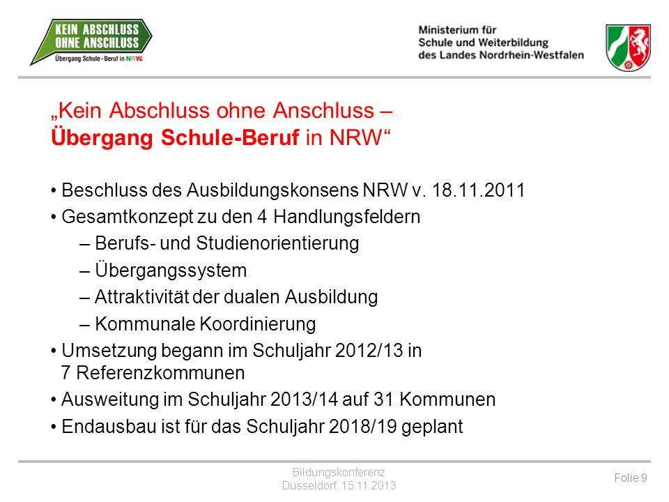Bildungskonferenz Düsseldorf, 15.11.2013 Folie 10 Nr.