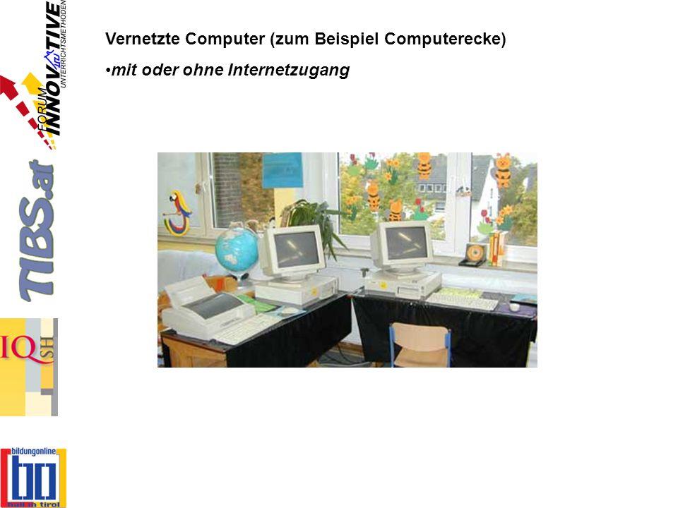 Vernetzte Computer (zum Beispiel Computerecke) mit oder ohne Internetzugang