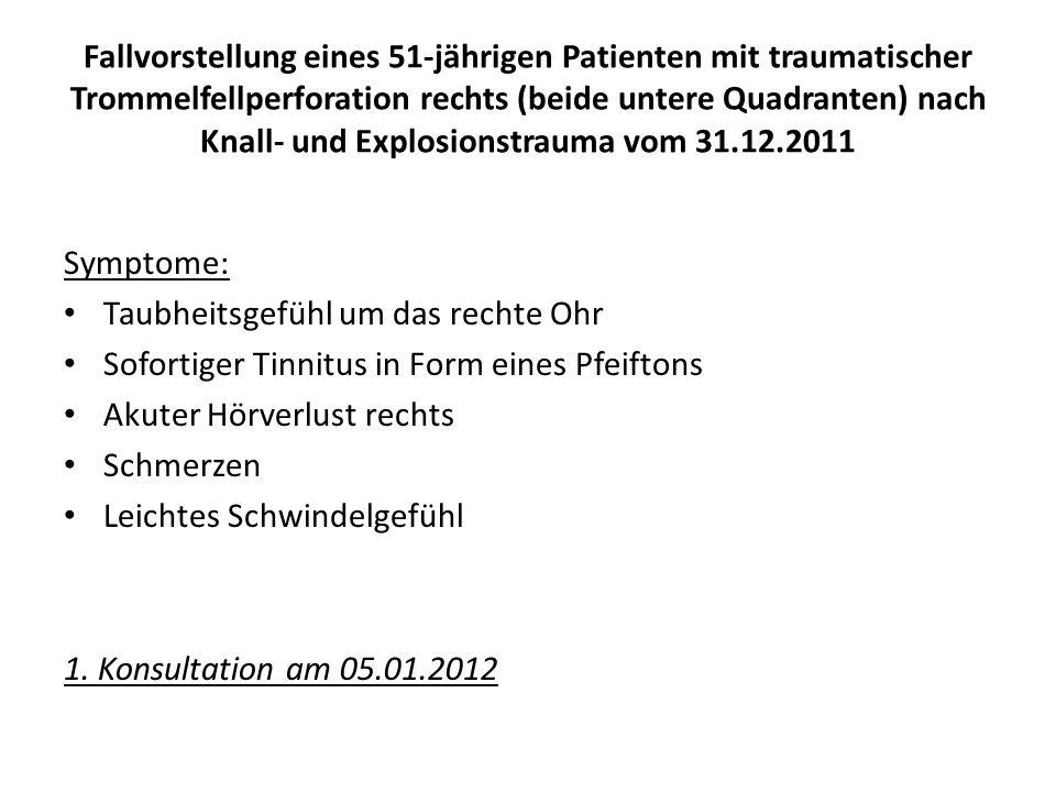Befund am 05.01.2012; am 1.Untersuchungstag Patient V.