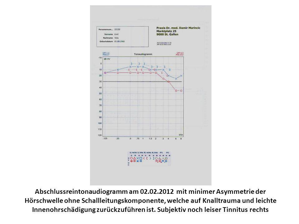 Abschlussreintonaudiogramm am 02.02.2012 mit minimer Asymmetrie der Hörschwelle ohne Schallleitungskomponente, welche auf Knalltrauma und leichte Inne