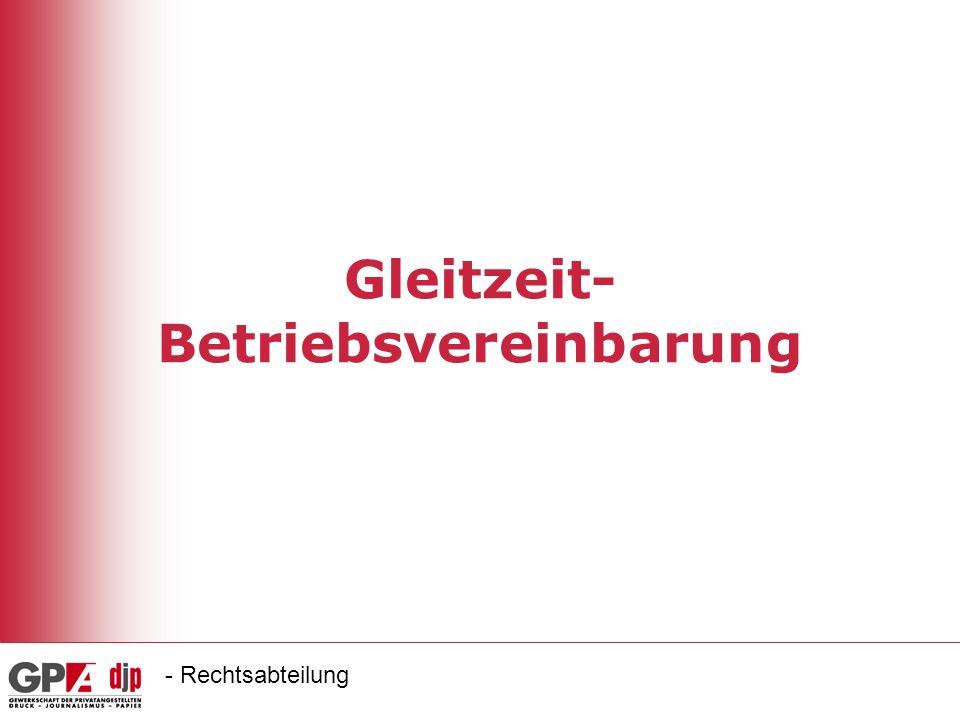 Gleitzeit- Betriebsvereinbarung - Rechtsabteilung