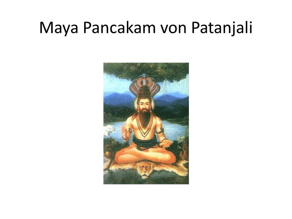 Maya Pancakam von Patanjali
