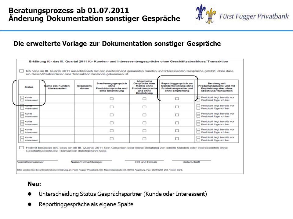 Beratungsprozess ab 01.07.2011 Änderung Dokumentation sonstiger Gespräche Die erweiterte Vorlage zur Dokumentation sonstiger Gespräche Neu: l Untersch