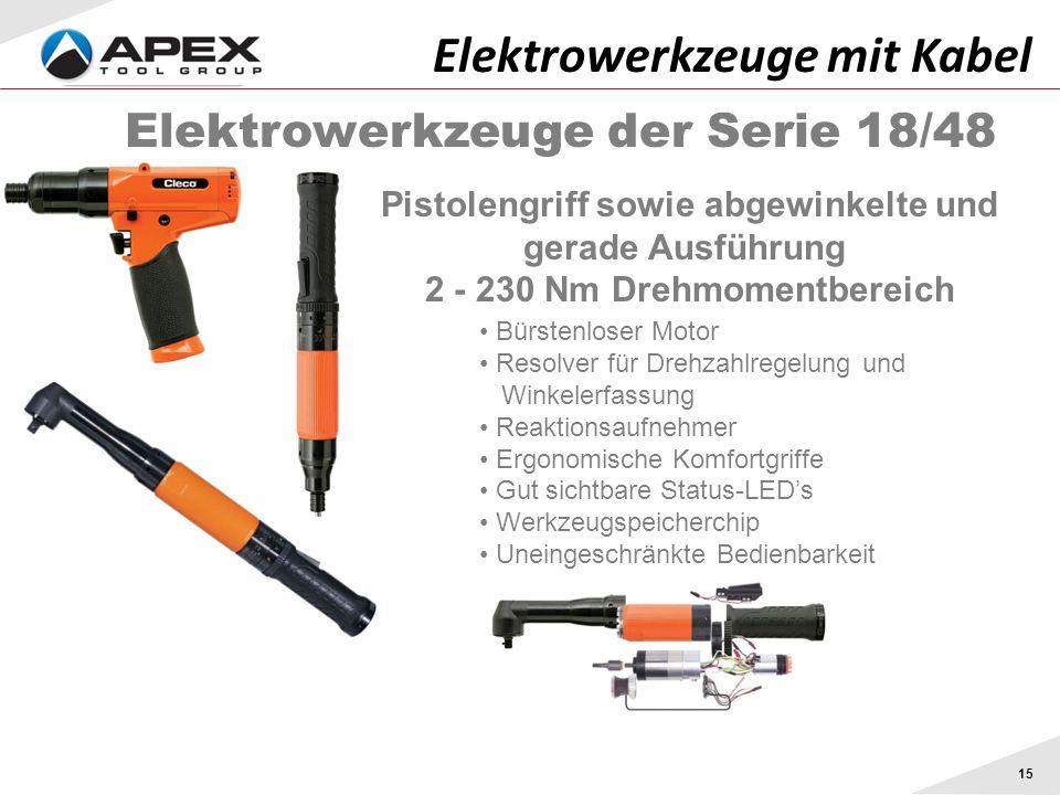 Elektrowerkzeuge der Serie 18/48 Pistolengriff sowie abgewinkelte und gerade Ausführung 2 - 230 Nm Drehmomentbereich Elektrowerkzeuge mit Kabel Bürste