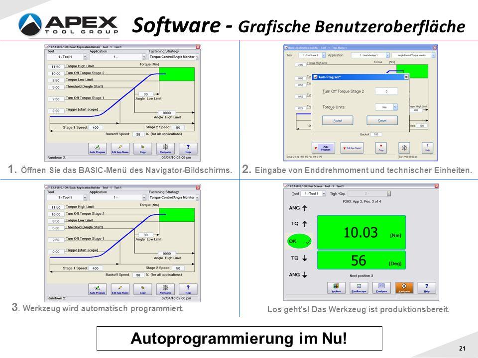 21 Software - Grafische Benutzeroberfläche 1. Öffnen Sie das BASIC-Menü des Navigator-Bildschirms. 2. Eingabe von Enddrehmoment und technischer Einhei