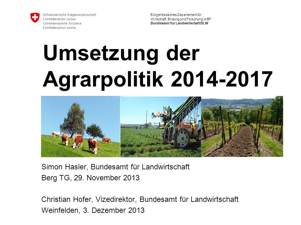 32 Umsetzung der Agrarpolitik 2014-2017 Direktzahlungen Weitergeführte freiwillige Programme Heute2014 Biodiversitätsbeiträge Extensiv genutzte Wiesen1500 CHF/ha Beitrag ÖQV (Ext.