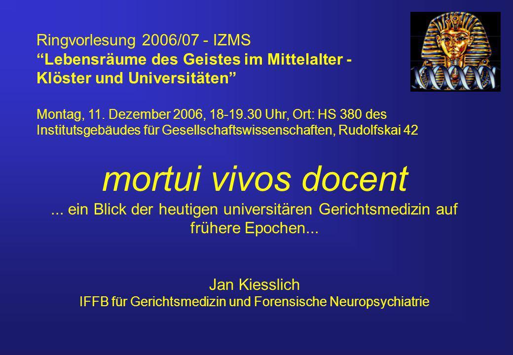 Ringvorlesung 2006/07 - IZMS Lebensräume des Geistes im Mittelalter - Klöster und Universitäten Montag, 11.