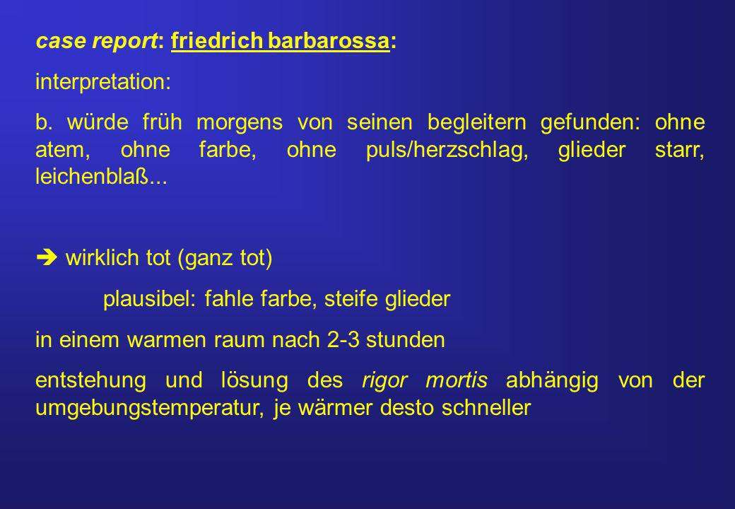 case report: friedrich barbarossa: interpretation: b.