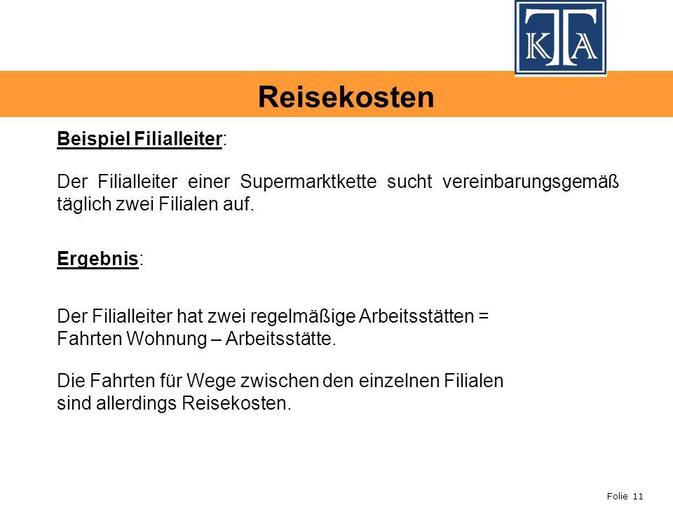 Folie 11 Beispiel Filialleiter: Der Filialleiter einer Supermarktkette sucht vereinbarungsgemäß täglich zwei Filialen auf.