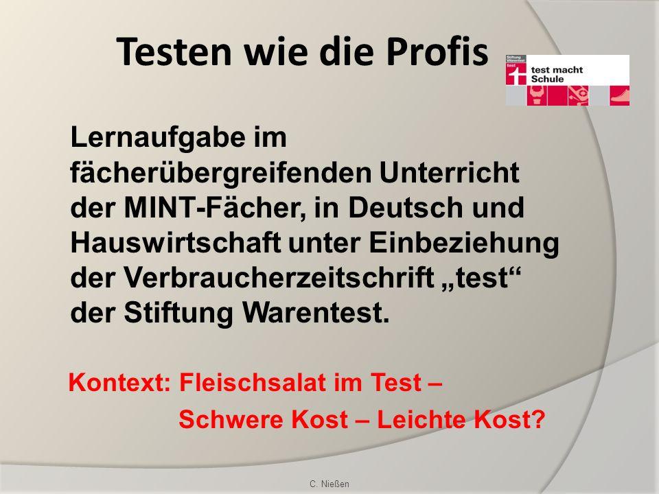 Lernaufgabe im fächerübergreifenden Unterricht der MINT-Fächer, in Deutsch und Hauswirtschaft unter Einbeziehung der Verbraucherzeitschrift test der S