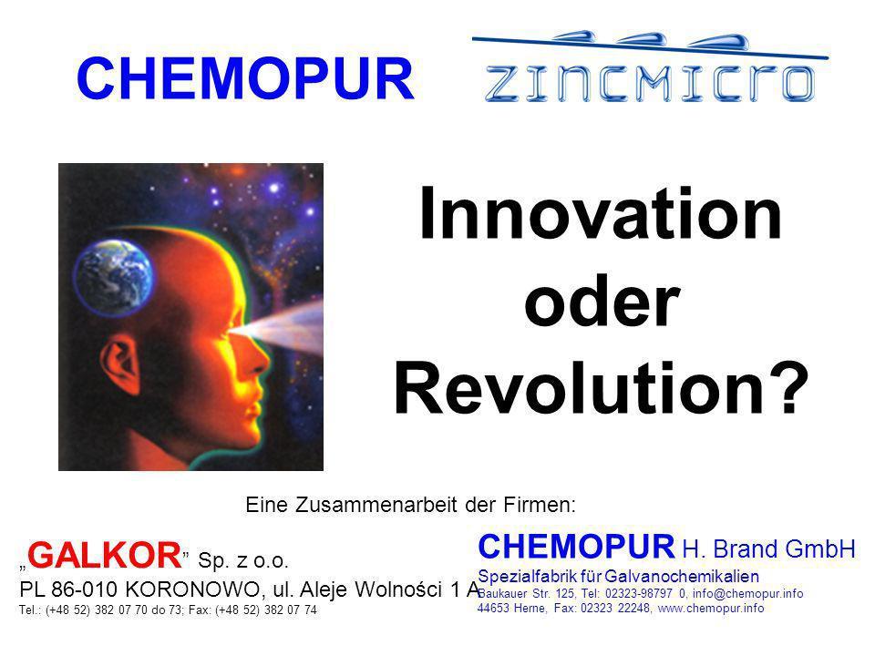 CHEMOPUR Innovation oder Revolution.Eine Zusammenarbeit der Firmen: GALKOR Sp.