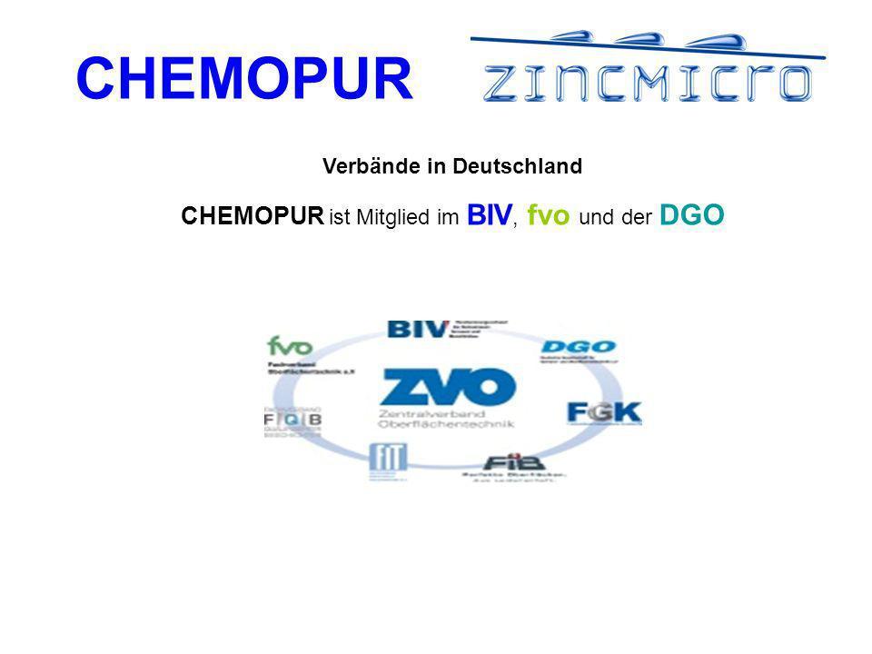 CHEMOPUR Verbände in Deutschland CHEMOPUR ist Mitglied im BIV, fvo und der DGO
