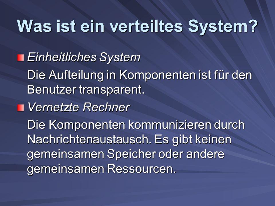 Was ist ein verteiltes System.