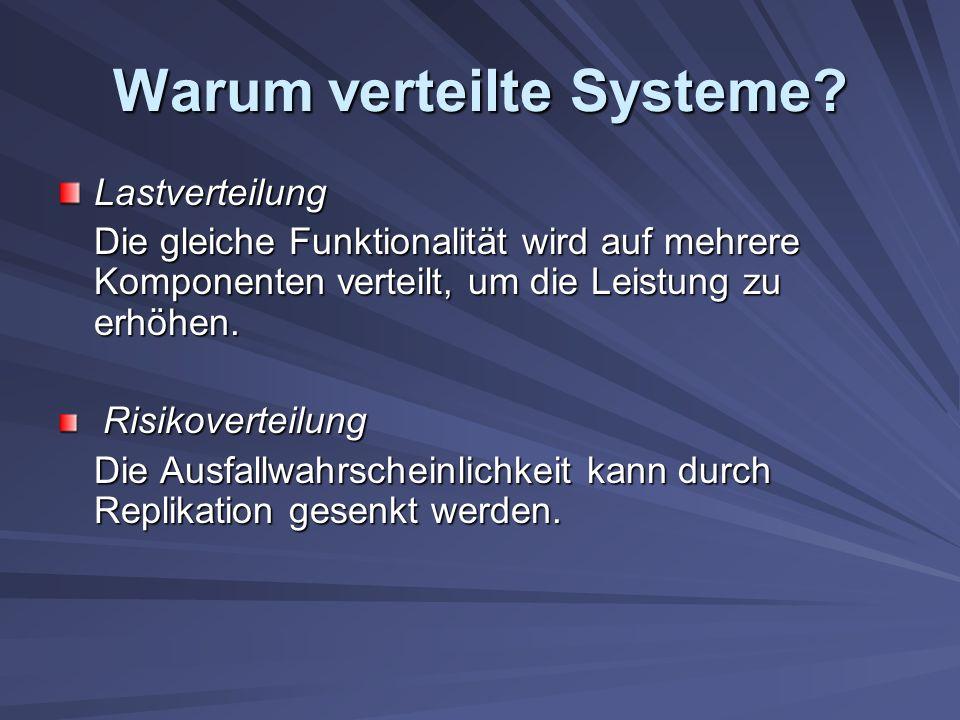 Warum verteilte Systeme.