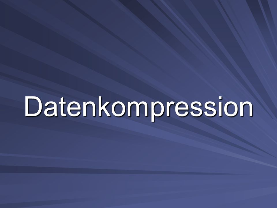 Datenkompression