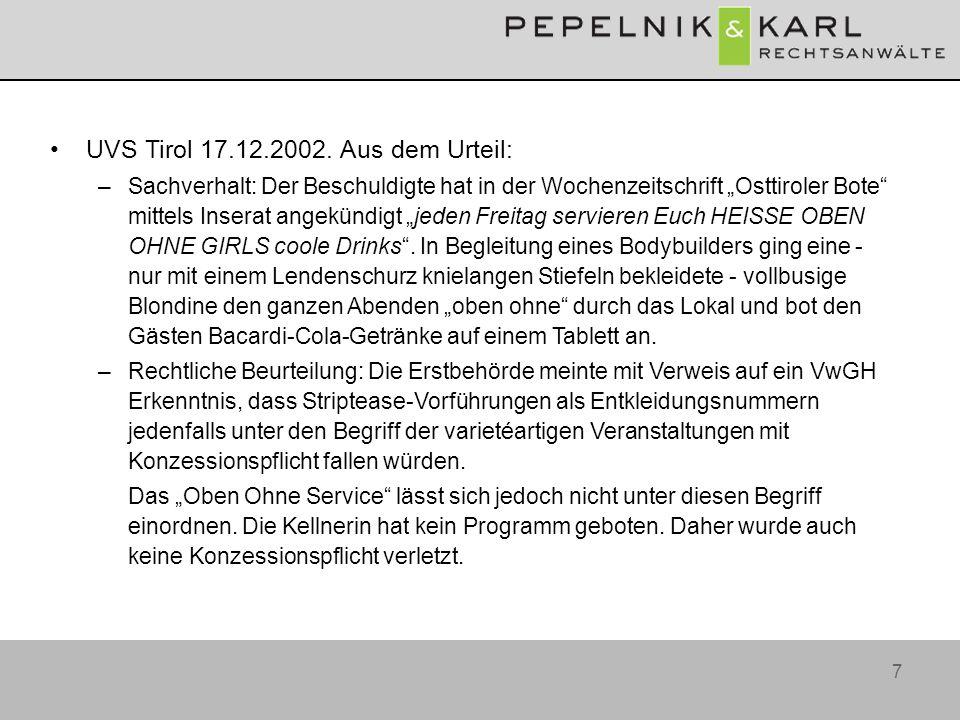 7 UVS Tirol 17.12.2002. Aus dem Urteil: –Sachverhalt: Der Beschuldigte hat in der Wochenzeitschrift Osttiroler Bote mittels Inserat angekündigt jeden