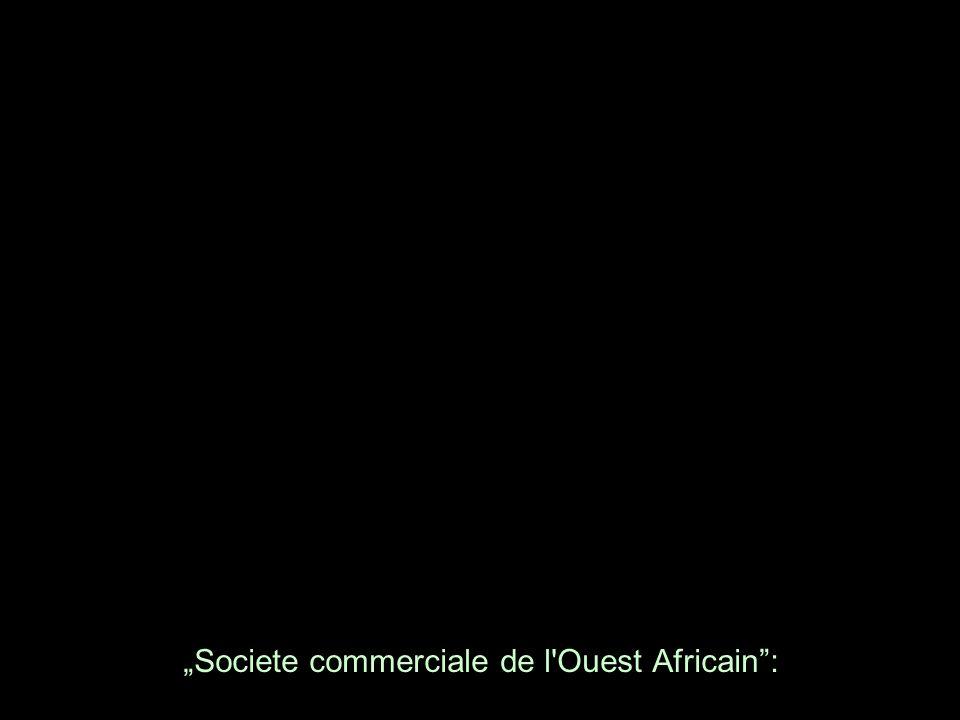 Societe commerciale de l Ouest Africain: