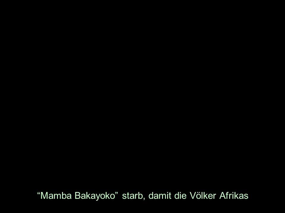 Mamba Bakayoko starb, damit die Völker Afrikas