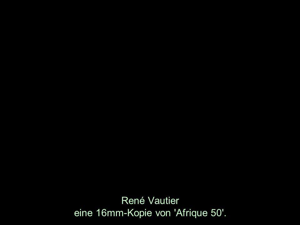René Vautier eine 16mm-Kopie von Afrique 50 .