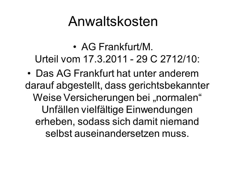 Anwaltskosten AG Frankfurt/M.