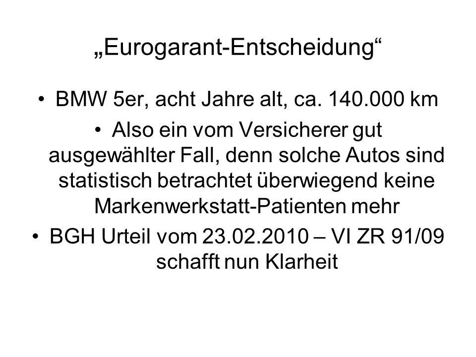 Eurogarant-Entscheidung BMW 5er, acht Jahre alt, ca.
