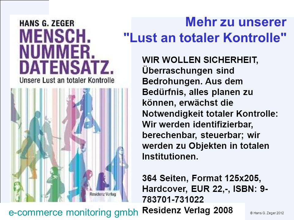 © Hans G. Zeger 2012 e-commerce monitoring gmbh Mehr zu unserer
