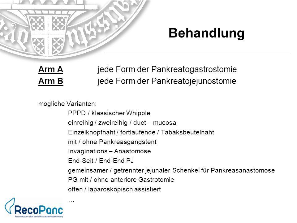 Arm Ajede Form der Pankreatogastrostomie Arm Bjede Form der Pankreatojejunostomie mögliche Varianten: PPPD / klassischer Whipple einreihig / zweireihi