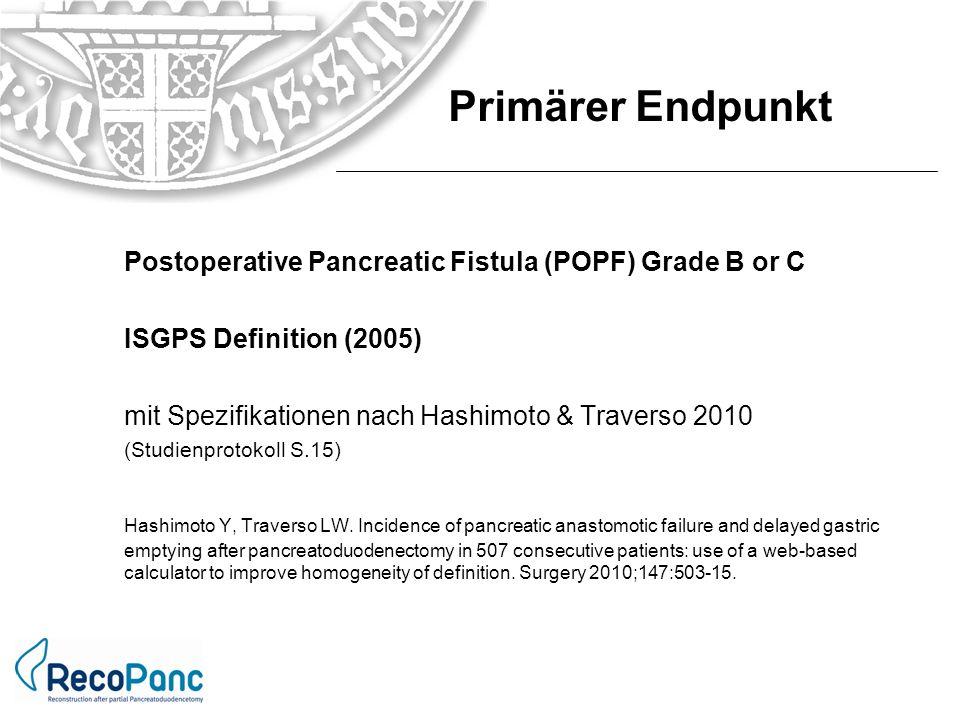 Postoperative Pancreatic Fistula (POPF) Grade B or C ISGPS Definition (2005) mit Spezifikationen nach Hashimoto & Traverso 2010 (Studienprotokoll S.15