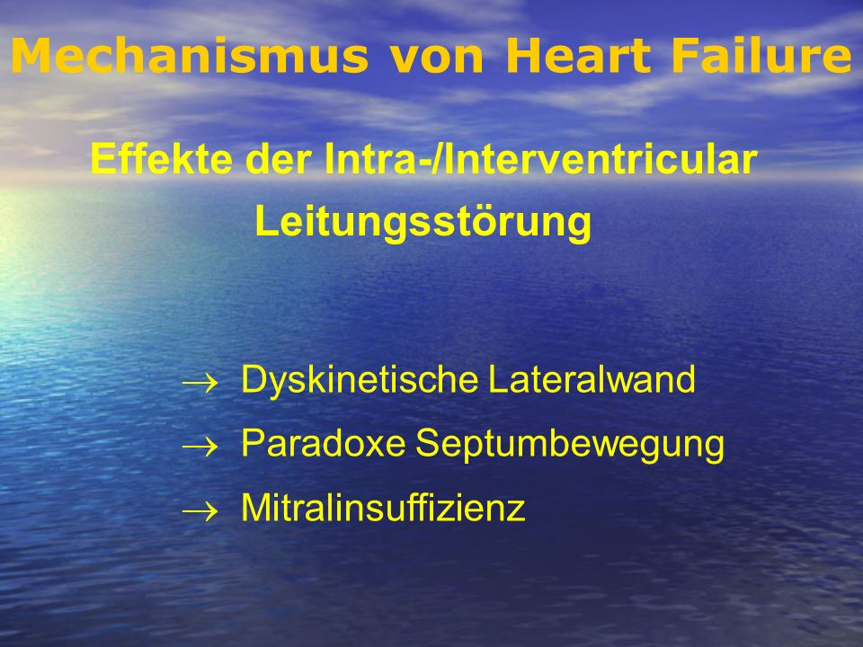 Effekte der Intra-/Interventricular Leitungsstörung Dyskinetische Lateralwand Paradoxe Septumbewegung Mitralinsuffizienz Mechanismus von Heart Failure
