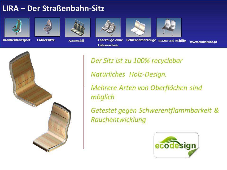 www.sunviauto.pt KrankentransportFahrersitze Automobil Fahrzeuge ohne Führerschein Schienenfahrzeuge Busse und Schiffe Der Sitz ist zu 100% recyclebar Natürliches Holz-Design.