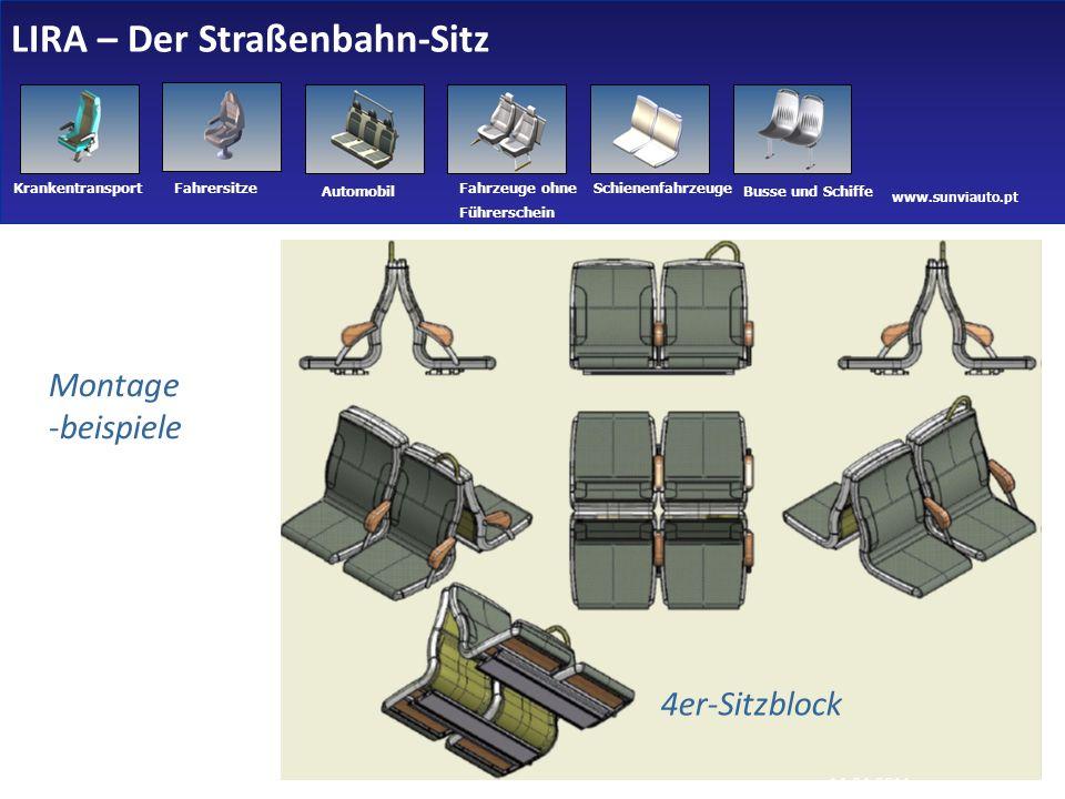 www.sunviauto.pt KrankentransportFahrersitze Automobil Fahrzeuge ohne Führerschein Schienenfahrzeuge Busse und Schiffe Montage -beispiele 4er-Sitzblock LIRA – Der Straßenbahn-Sitz 21 14-04-2011
