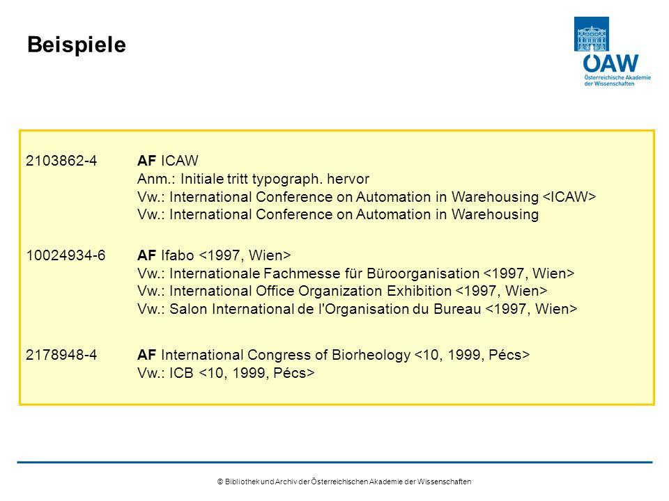 © Bibliothek und Archiv der Österreichischen Akademie der Wissenschaften Beispiele 2103862-4AF ICAW Anm.: Initiale tritt typograph.