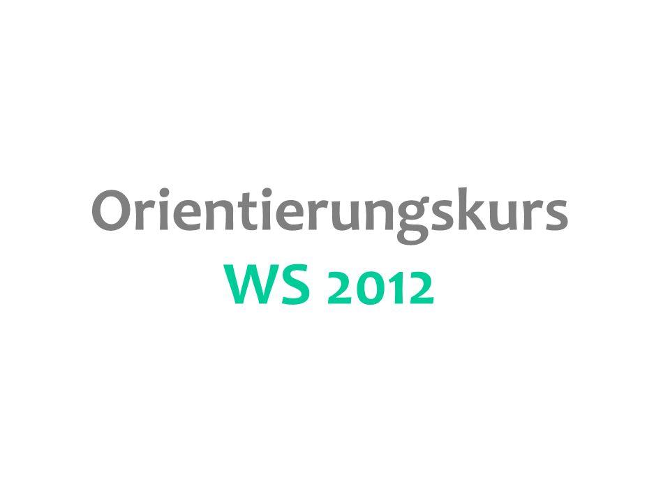 Orientierungskurs WS 2012