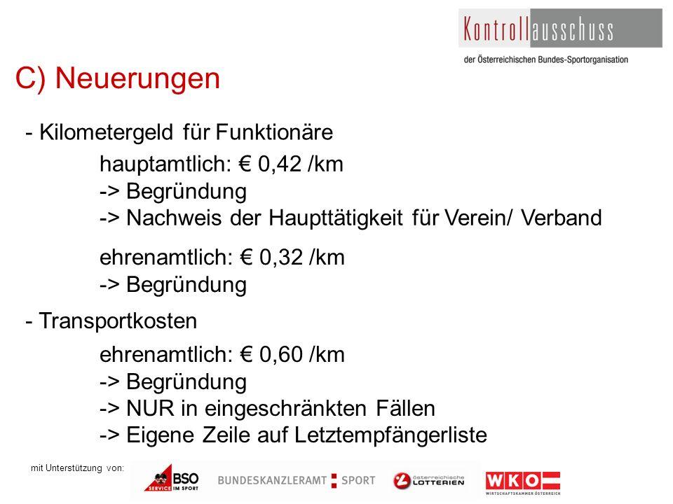 mit Unterstützung von: C) Neuerungen - Kilometergeld für Funktionäre hauptamtlich: 0,42 /km -> Begründung -> Nachweis der Haupttätigkeit für Verein/ V