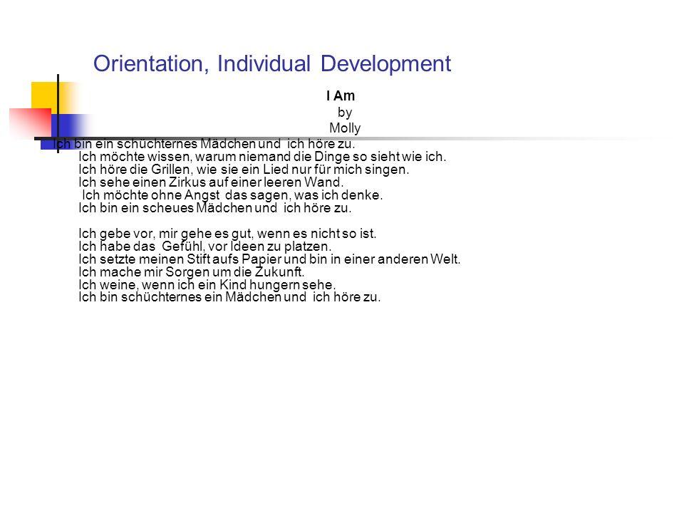 Orientation, Individual Development I Am by Molly Ich bin ein schüchternes Mädchen und ich höre zu.