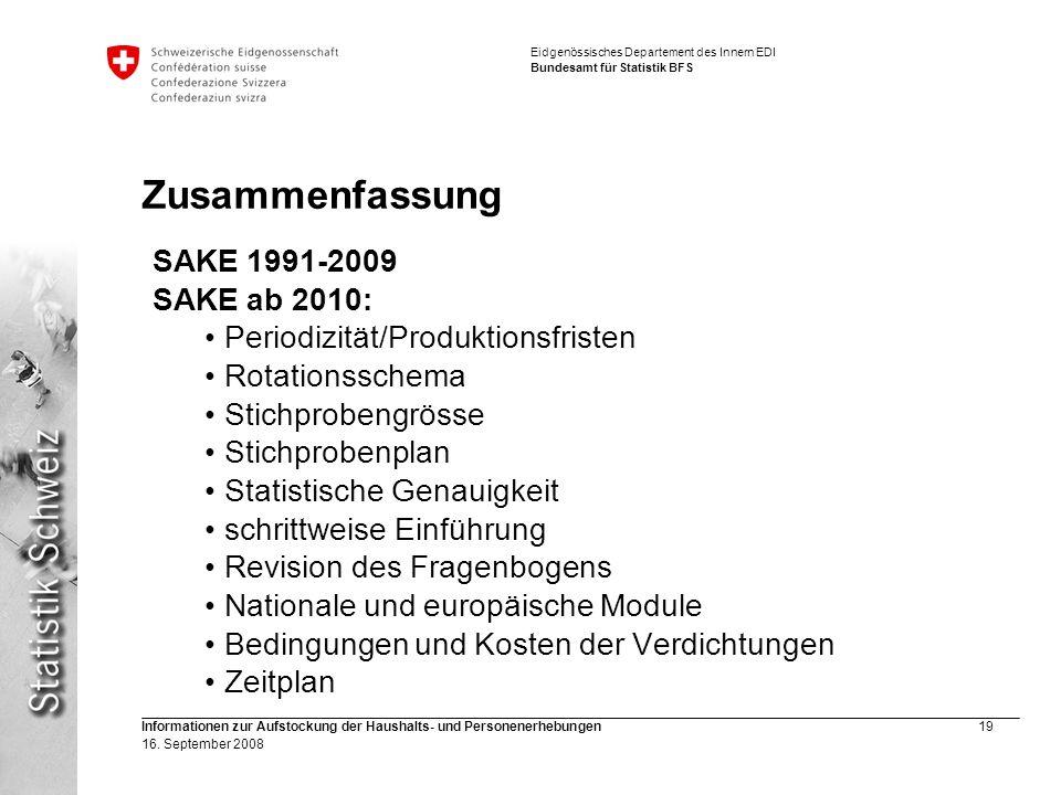 Eidgenössisches Departement des Innern EDI Bundesamt für Statistik BFS Informationen zur Aufstockung der Haushalts- und Personenerhebungen19 16. Septe