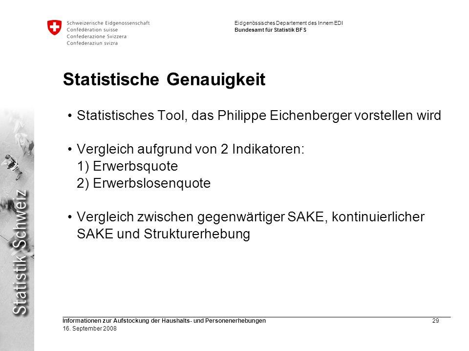 Eidgenössisches Departement des Innern EDI Bundesamt für Statistik BFS Informationen zur Aufstockung der Haushalts- und Personenerhebungen29 16. Septe
