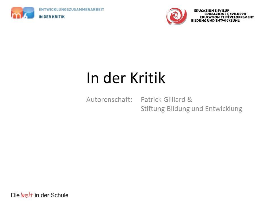 In der Kritik Autorenschaft: Patrick Gilliard & Stiftung Bildung und Entwicklung