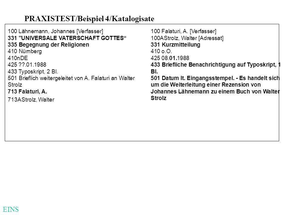 PRAXISTEST/Beispiel 4/Katalogisate 100 Lähnemann, Johannes [Verfasser] 331
