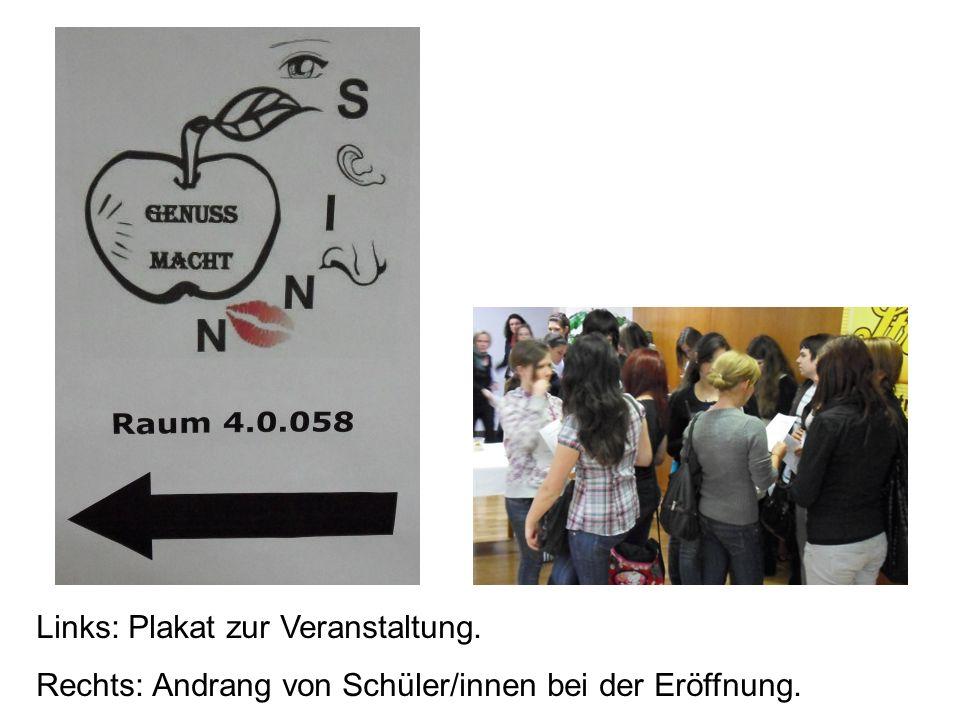 Links: Plakat zur Veranstaltung. Rechts: Andrang von Schüler/innen bei der Eröffnung.