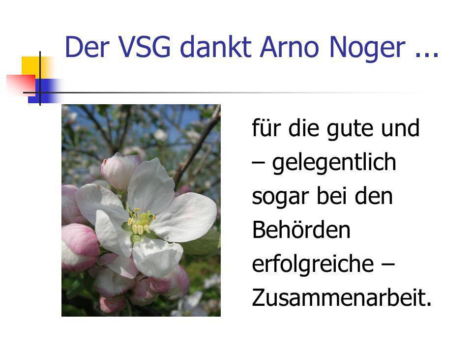 Der VSG dankt Arno Noger...