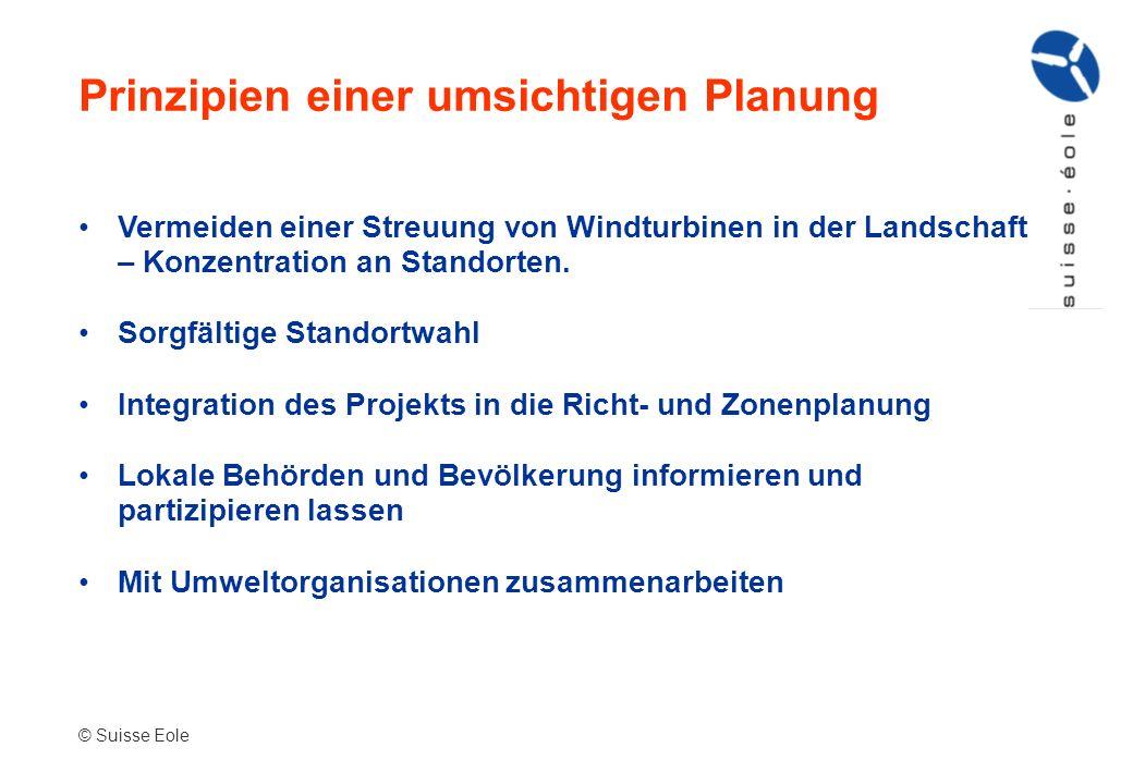 Prinzipien einer umsichtigen Planung Vermeiden einer Streuung von Windturbinen in der Landschaft – Konzentration an Standorten. Sorgfältige Standortwa