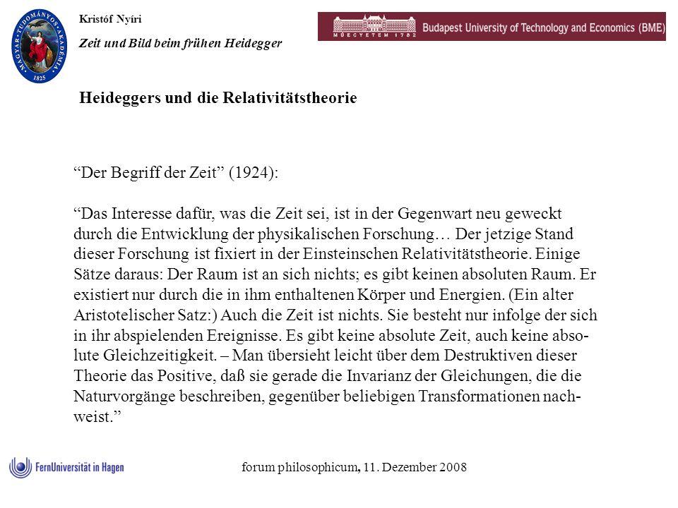 Kristóf Nyíri Zeit und Bild beim frühen Heidegger forum philosophicum, 11. Dezember 2008 Der Begriff der Zeit (1924): Das Interesse dafür, was die Zei