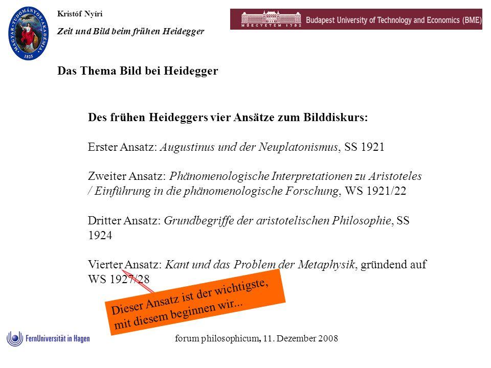 Kristóf Nyíri Zeit und Bild beim frühen Heidegger forum philosophicum, 11. Dezember 2008 Des frühen Heideggers vier Ansätze zum Bilddiskurs: Erster An