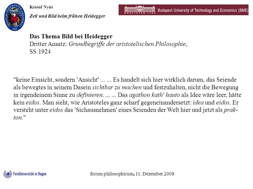 Kristóf Nyíri Zeit und Bild beim frühen Heidegger forum philosophicum, 11. Dezember 2008 Das Thema Bild bei Heidegger Dritter Ansatz: Grundbegriffe de