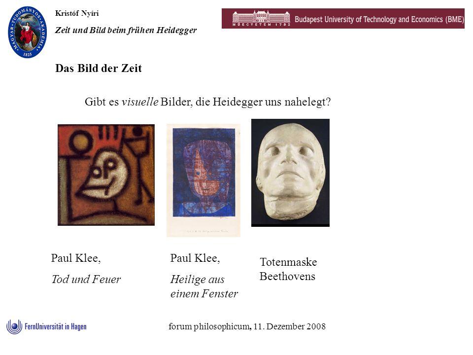 Kristóf Nyíri Zeit und Bild beim frühen Heidegger forum philosophicum, 11. Dezember 2008 Gibt es visuelle Bilder, die Heidegger uns nahelegt? Das Bild